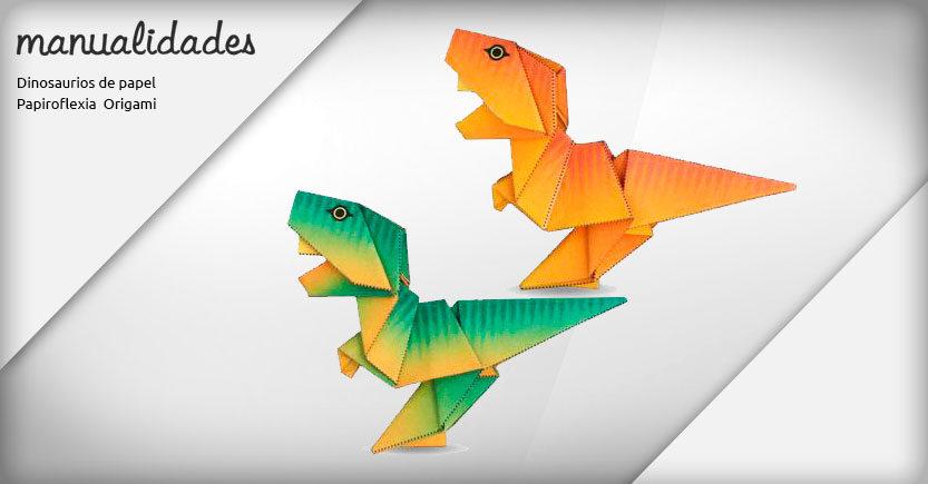 manualidades papiroflexia origami tyrannosaurus rex